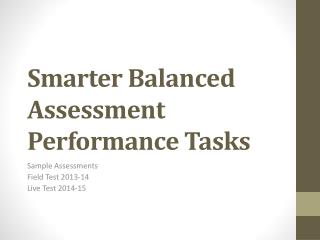 Smarter Balanced Assessment Performance Tasks