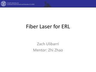Fiber Laser for ERL