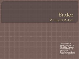 Ender A  Biped  Robot