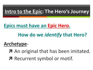 Intro to the Epic : The Hero's Journey