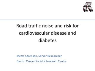 Road traffic noise and risk for cardiovascular disease and diabetes