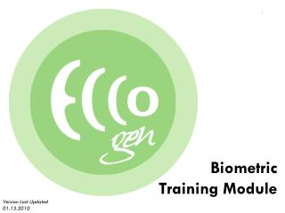 Biometric Training Module