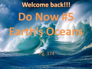 Do Now #5 Earth's Oceans