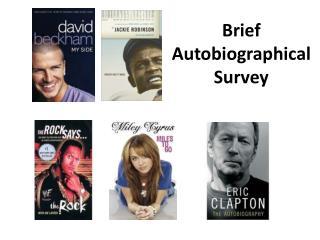 Brief  Autobiographical  Survey