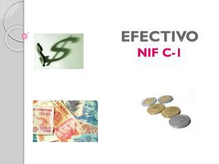 EFECTIVO NIF C-1