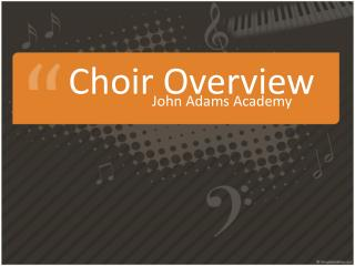 Choir  Overview