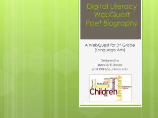 Digital Literacy  WebQuest Poet Biography