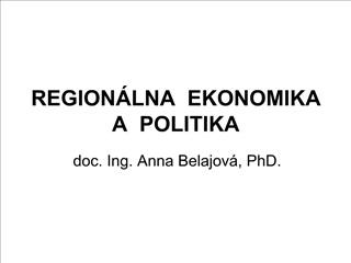 REGION LNA  EKONOMIKA  A  POLITIKA