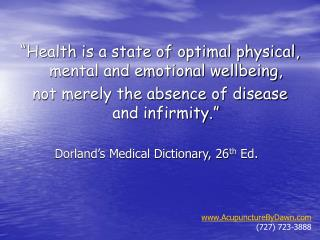 """Health is a state of optimal physical, mental and emotional wellbeing,  not merely the absence of disease and infirmit"