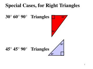 Special Cases, for Right Triangles 30° 60° 90°   Triangles