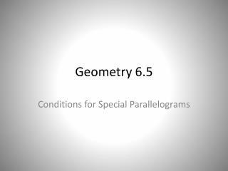 Geometry 6.5