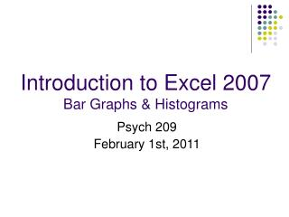 Introduction to Excel 2007 Bar Graphs & Histograms