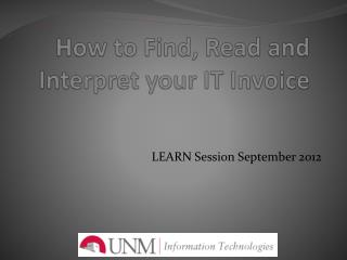 How to Find, Read and Interpret your IT Invoice