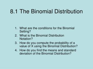 8.1 The Binomial Distribution