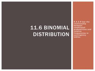 11.6 Binomial Distribution