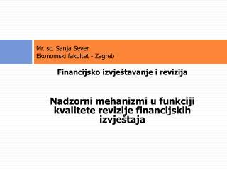 Mr. sc. Sanja Sever Ekonomski fakultet - Zagreb