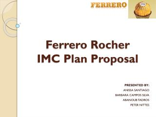 Ferrero Rocher IMC Plan Proposal