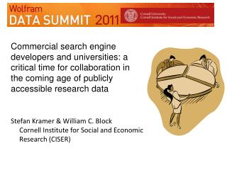 Stefan Kramer &  William C.  Block Cornell Institute for Social and Economic Research (CISER)