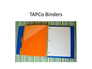 TAPCo  Binders