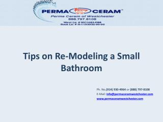 Tips on Re-Modeling a Small Bathroom