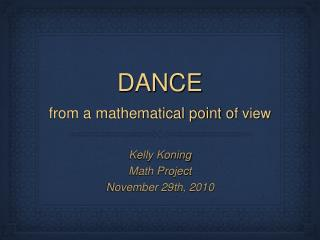 DANCE  from a mathematical point o f view