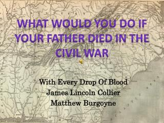 With Every Drop Of Blood James Lincoln Collier Matthew Burgoyne