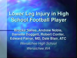 Lower Leg Injury in High School Football Player