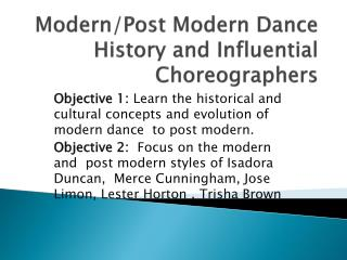 Modern/Post Modern Dance History and Influential Choreographers