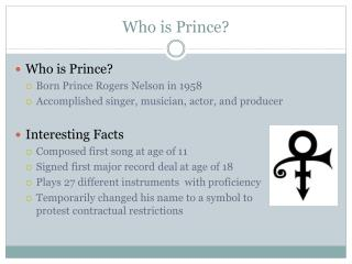 Who is Prince?