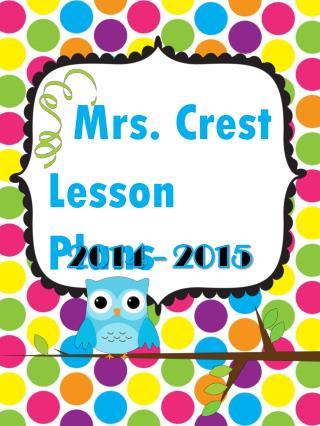 Mrs. Crest Lesson Plans