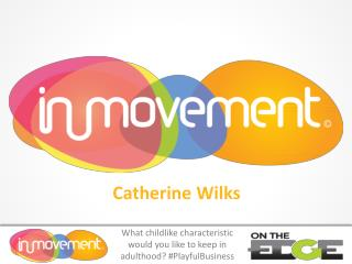 Catherine  Wilks