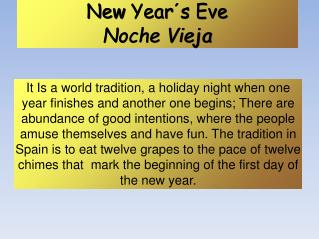 New  Year´s Eve Noche Vieja