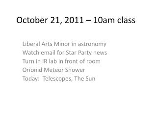 October 21, 2011 – 10am class