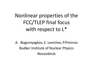 Nonlinear properties of the FCC/TLEP  final  focus  with  respect to L *