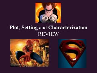 Plot ,  Setting  and  Characterization  REVIEW