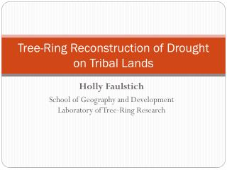 Tree-Ring Reconstruction of Drought on Tribal Lands