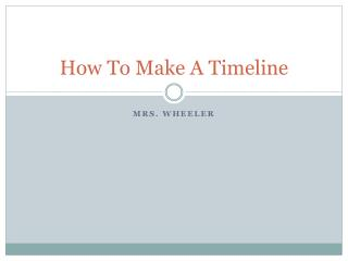 How To Make A Timeline