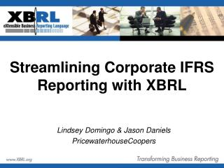 Streamlining Corporate IFRS Reporting with XBRL