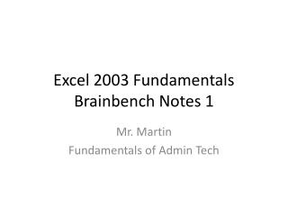 Excel  2003 Fundamentals  Brainbench  Notes 1