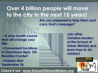 Over 4 billion people will move to the city in the next 15 years!