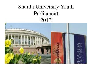 Sharda University Youth Parliament 2013