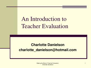 An Introduction to  Teacher Evaluation