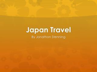 Japan Trave l