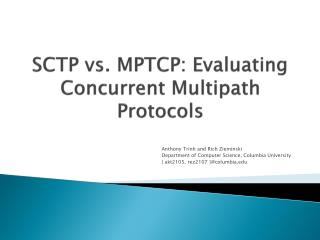 SCTP  vs.  MPTCP: Evaluating Concurrent Multipath Protocols