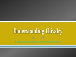 Understanding Chivalry