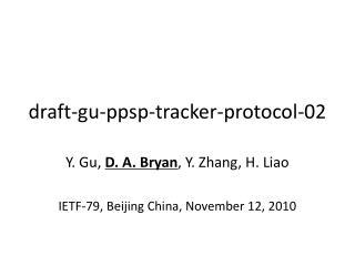 draft-gu-ppsp-tracker-protocol-02