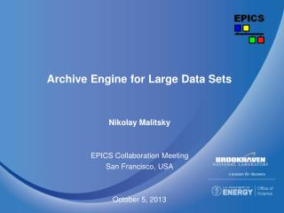 Archive Engine for Large Data Sets