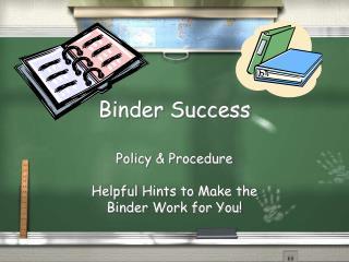 Binder Success