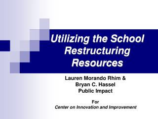 Utilizing the School Restructuring Resources