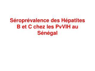 S ropr valence des H patites B et C chez les PvVIH au S n gal